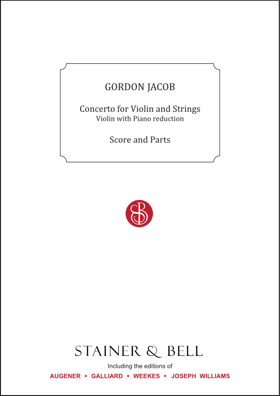 Jacob, Gordon: Concerto For Violin And Strings. Trans. Violin And Piano