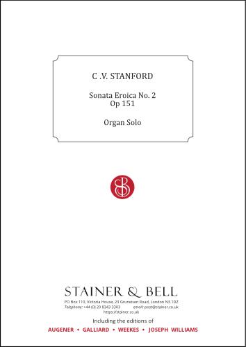 Stanford, Charles V: Sonata Eroica No.2. Op.151