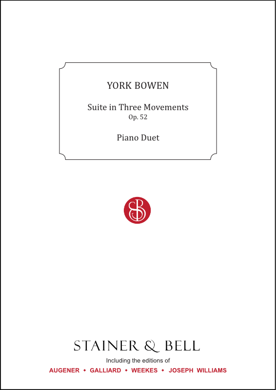 Bowen, York: Suite In Three Movements Op 52. Piano Duet