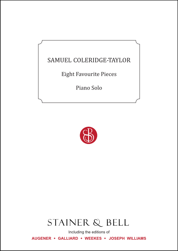 Coleridge-Taylor, Samuel: Eight Favourite Pieces. Piano Solo