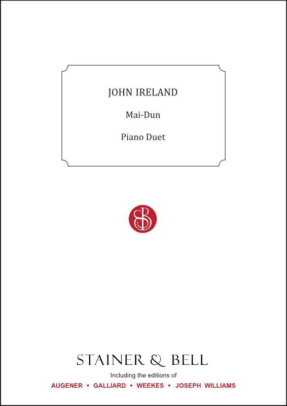 Ireland, John: Mai Dun. Symphonic Rhapsody. Arr Piano Duet