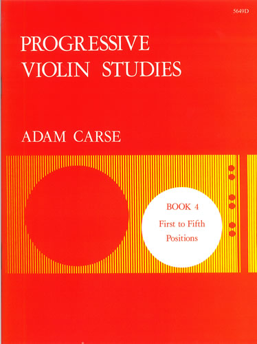 Carse, Adam: Progressive Violin Studies. Book 4