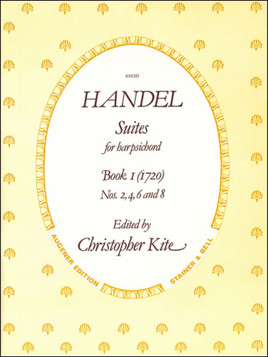 Handel, George Frideric: The Suites Of 1720. Nos. 2, 4, 6 And 8