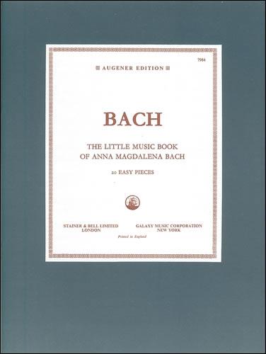 Bach, Johann Sebastian: Little Music Book Of Anna Magdalena Bach (BWV Anh.122)