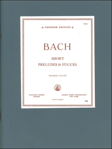 Bach, Johann Sebastian: Preludes, 18 Little With A Selection Of Fugues