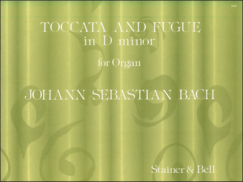 Bach, Johann Sebastian: Toccata And Fugue In D Minor