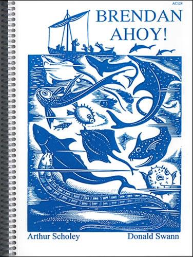 Scholey, Arthur & Swann, Donald: Brendan Ahoy!