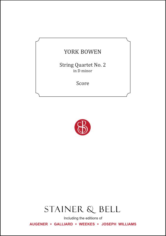 Bowen, York: String Quartet No. 2 In D Minor