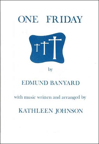 Banyard, Edmund: One Friday. Vocal Score