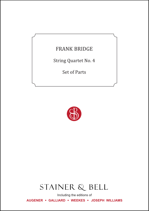 Bridge, Frank: String Quartet No. 4. Set Of Parts