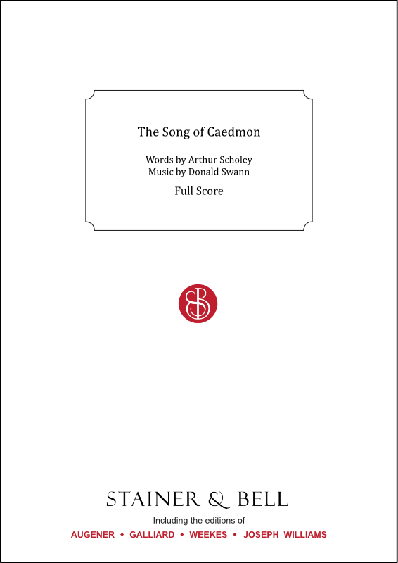 Scholey, Arthur & Swann, Donald: The Song Of Caedmon. Full Score