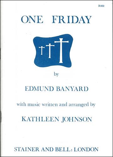 Banyard, Edmund: One Friday. Dramatic Text