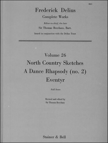 Delius, Frederick: North Country Sketches. Dance Rhapsody No. 2 And Eventyr