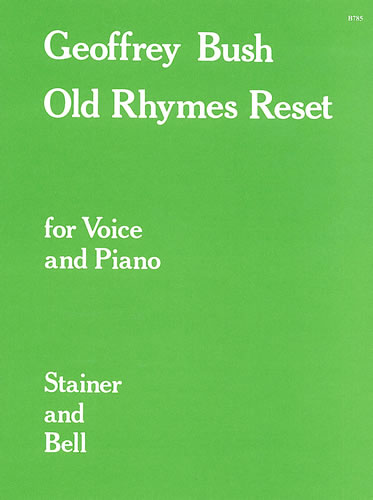 Bush, Geoffrey: Old Rhymes Reset