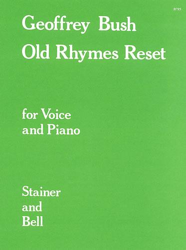 Bush, Geoffrey: Old Rhymes Reset