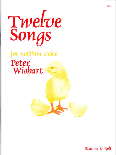 Wishart, Peter: Twelve Songs For Medium Voice