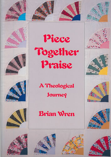 Wren, Brian: Piece Together Praise