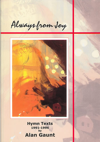 Gaunt, Alan: Always From Joy