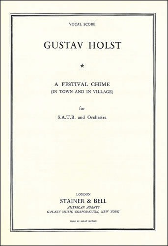 Holst, Gustav: Festival Chime, A (In Town And In Village)