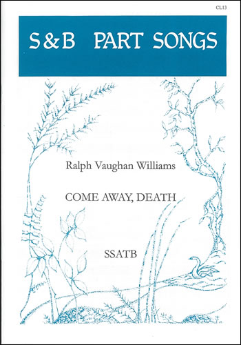 Vaughan Williams, Ralph: Come Away, Death