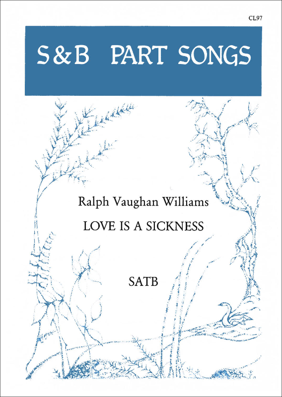 Vaughan Williams, Ralph: Love Is A Sickness