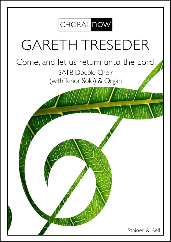 Treseder, Gareth: Come, And Let Us Return Unto The Lord