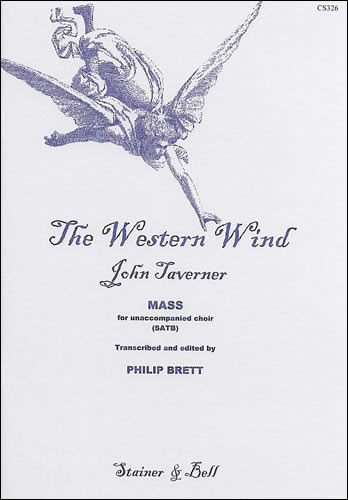 Taverner, John: The Western Wind. Mass