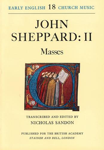 Sheppard, John: II – Masses