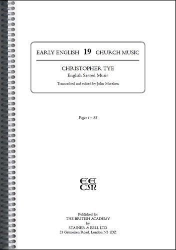 Tye, Christopher: I – English Sacred Music