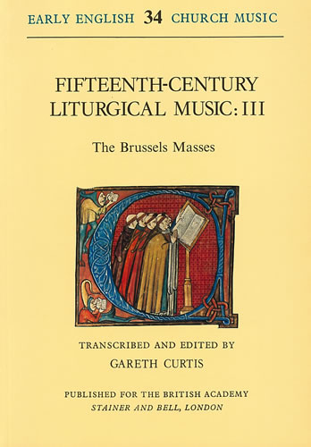 Fifteenth-Century Liturgical Music: III – The Brussels Masses