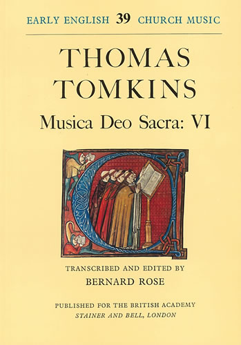Tomkins, Thomas: Musica Deo Sacra: VI