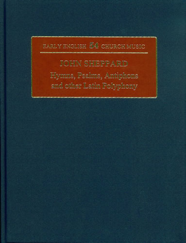 Sheppard, John: Hymns, Psalms, Antiphons And Other Latin Polyphony