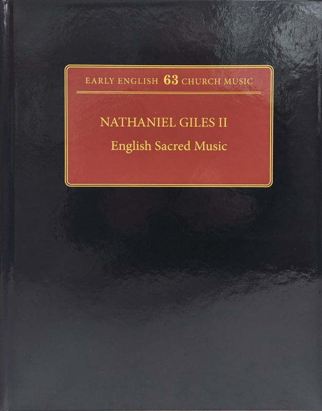 Giles, Nathaniel: II English Sacred Music