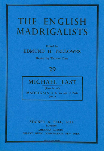 East, Michael: Madrigals To Three, Four And Five Parts (1604)