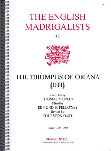Collected Thomas Morley (1601). The Triumphs Of Oriana