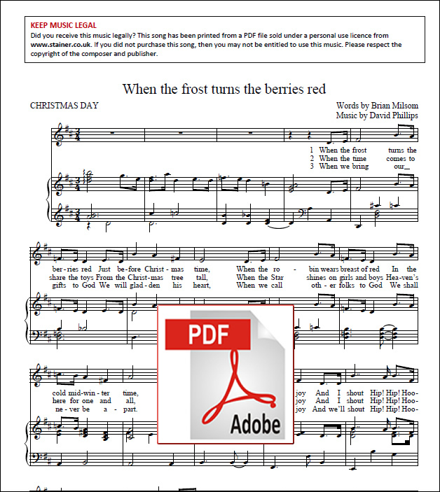 Phillips, David: When The Frost Turns The Berries Red. Unison & Piano. PDF Version