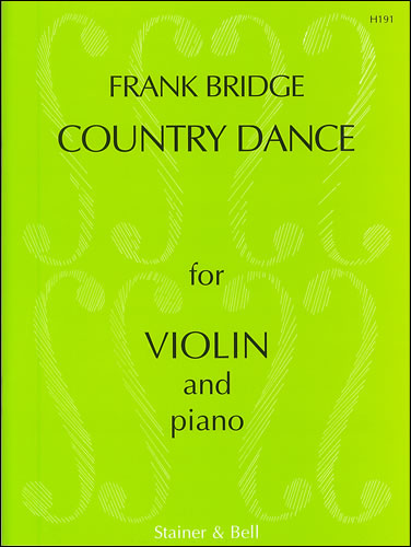Bridge, Frank: Three Pieces For Violin And Piano. Country Dance