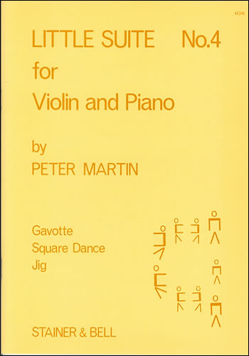 Martin, Peter: Little Suites For Solo Or Unison Violins And Piano. Book 4: Violin Part And Piano Part