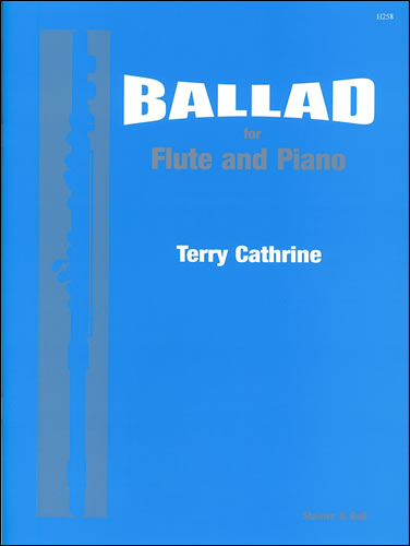 Cathrine, Terry: Ballad For Flute And Piano