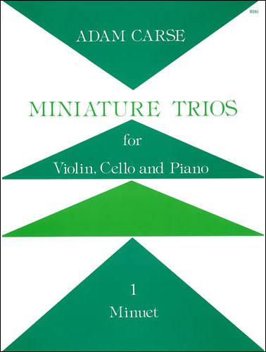 Carse, Adam: Miniature Trios For Violin, Cello And Piano. Minuet