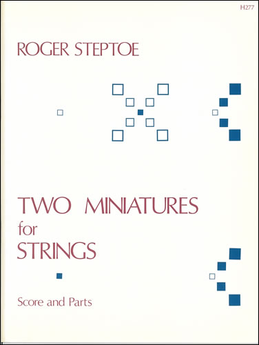 Steptoe, Roger: Two Miniatures For String Orchestra