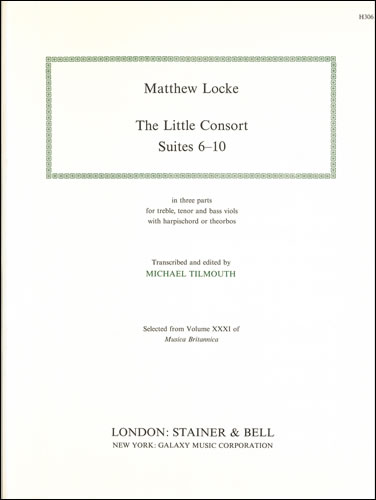Locke, Matthew: The Little Consort. Suites 6-10