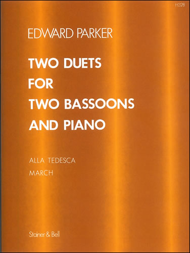 Parker, Edward: Two Duets For Two Bassoons And Piano