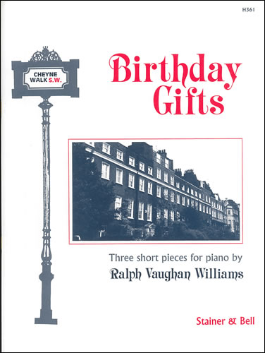 Vaughan Williams, Ralph: Birthday Gifts
