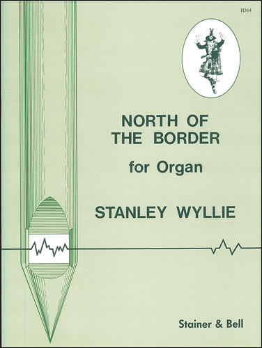 Wyllie, Stanley: North Of The Border