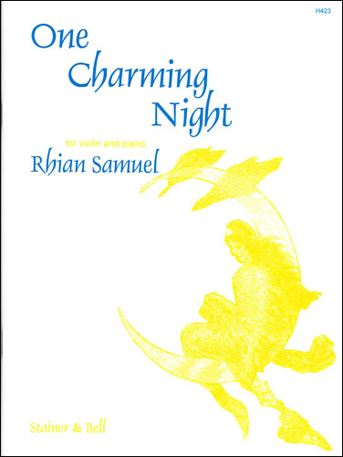 Samuel, Rhian: One Charming Night. Duo For Violin And Piano