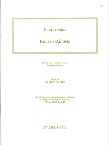 Jenkins, John: Fantasia-Air Sets. Two Treble Viols (or Violins),  Bass Viol And Organ