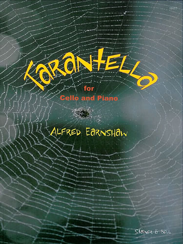 Earnshaw, Alfred: Tarantella Op. 44, No 4 For Cello And Piano