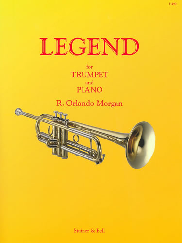 Morgan, R. Orlando: Legend For Trumpet & Piano