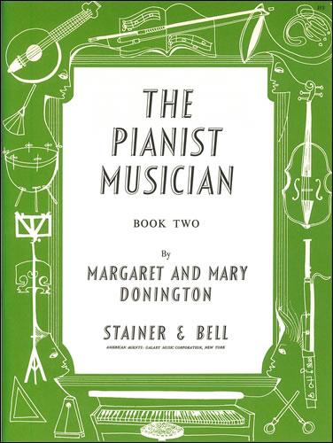 Donington, Margaret And Mary: The Pianist Musician (Beginners). Book 2